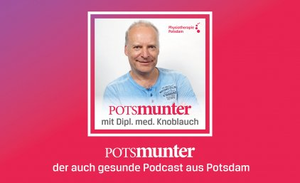Podcast Potsmunter – Seit wann magst du Kinder? Dipl. Med. Andreas Knoblauch
